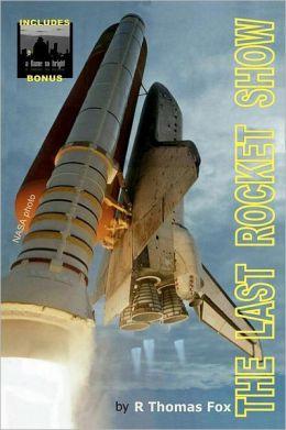 The Last Rocket Show