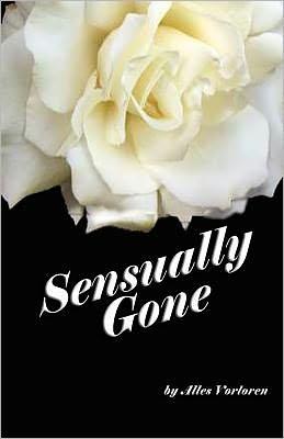 Sensually Gone!