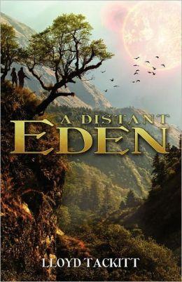 A Distant Eden Bk.1 [Unabridged] [Audible Edition 4 (32k)] - Lloyd Tackitt