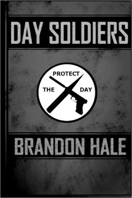 Day Soldiers