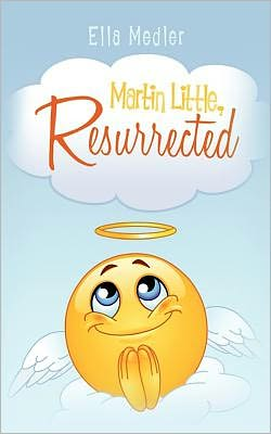 Martin Little, Resurrected: A gang of misfits' impossible Adventure