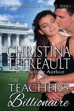 The Teacher's Billionaire: The Sherbrookes of Newport Book 1