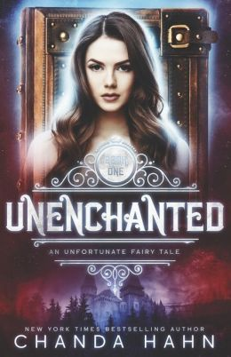 UnEnchanted: An Unfortunate Fairy Tale