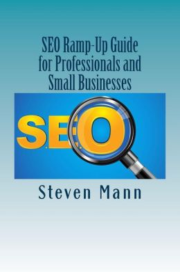 SEO Ramp-up Guide for Professionals and Small Businesses