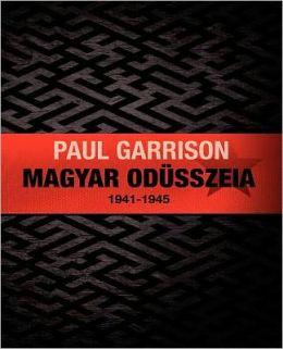 Magyar Odüsszeia: 1941-1945