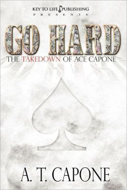 Go Hard - The Takedown of Ace Capone