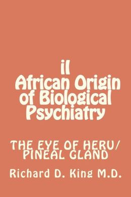 II African Origin of Biological Psychiatry
