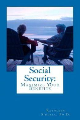 Social Security: Maximize Your Benefits