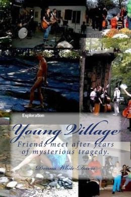 Young Village: Friends Meet after Years of Mysterious Tragedy