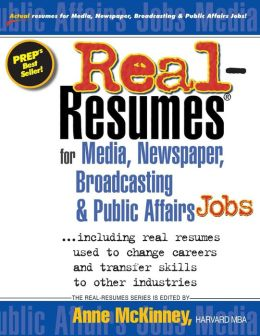 Real-Resumes for Media, Newspaper, Broadcasting and Public Affairs Jobs...