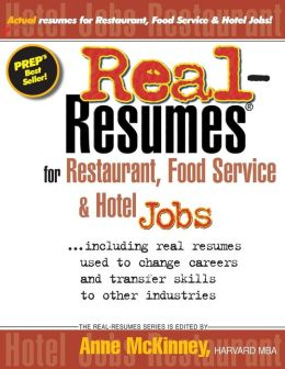 Real-Resumes for Restaurant, Food Service and Hotel Jobs