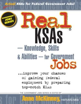 Real KSAs -- Knowledge, Skills and Abilities -- for Government Jobs