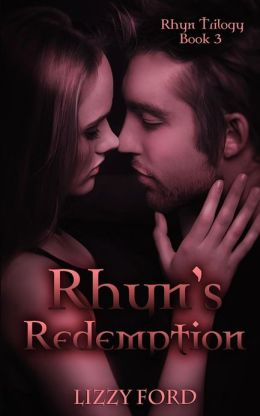 Rhyn's Redemption: Book III, Rhyn Trilogy