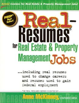 Real-Resumes for Real Estate and Property Management Jobs