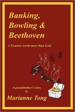 Banking, Bowling & Beethoven: A Treasure Worth More Than Gold