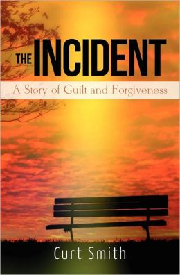 The Incident: A Story of Guilt and Forgiveness