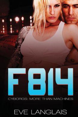 F814: Cyborgs: More Than Machines