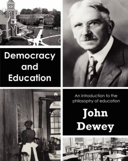 john dewey on democracy essay (name) (professor) (subject) (date) ethics of democracy by john dewey: a critical review of his essay having a government is really needed in running a nation a.