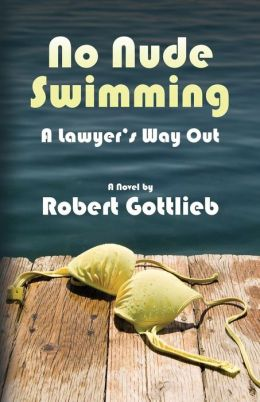 No Nude Swimming: A Lawyer's Way Out