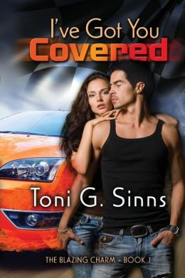I've Got You Covered: Book One of the Blazing Charm Series