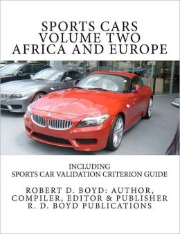 Sports Cars Volume Two Africa and Europe: Including Sports Car Validation Criterion Guide