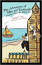 The Adventures of Tiller and Turnbuckle Adventure Three: the British Isles