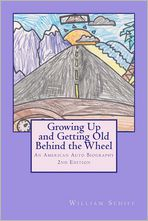 Growing Up and Getting Old Behind the Wheel: An American Auto Biography
