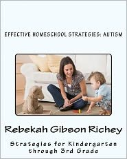 Effective Homeschool Strategies: Autism