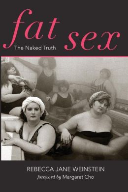 Fat Sex: The Naked Truth