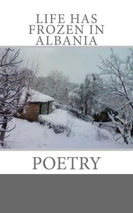 Life Has Frozen in Albania