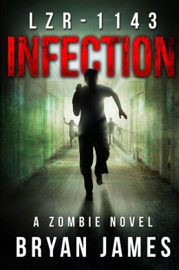 LZR-1143: Infection (Book One of the LZR-1143 Series)