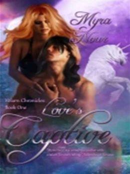 Love's Captive; Volarn Chronicles I