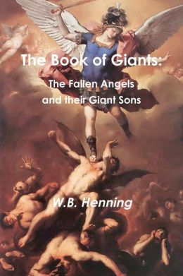 The Book of Giants: the Fallen Angels and Their Giant Sons