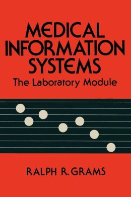 Medical Information Systems: The Laboratory Module