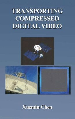 Transporting Compressed Digital Video