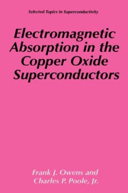 Electromagnetic Absorption in the Copper Oxide Superconductors