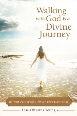Walking with God Is a Divine Journey: Spiritual Development through Life's Experiences