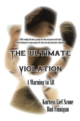 The Ultimate Violation: A Warning to All