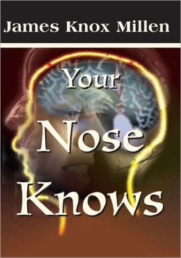 Your Nose Knows