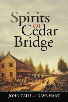 Spirits of Cedar Bridge