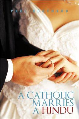 A Catholic Marries a Hindu