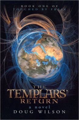 The Templars' Return (Touched by Freia Series #1)