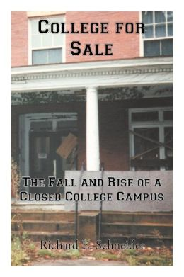 College for Sale: The Fall and Rise of a Closed College Campus