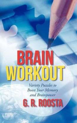 Brain Workout: Variety Puzzles to Boost Your Memory and Brainpower