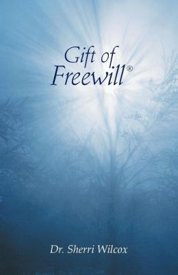 Gift of Freewill