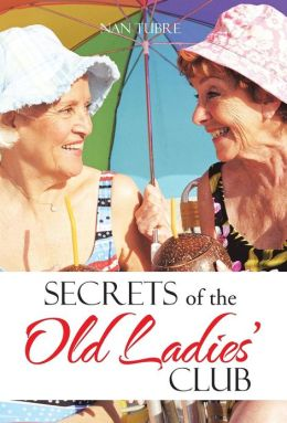 Secrets of the Old Ladies' Club