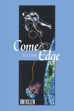 Come to the Edge: An Invitation to Adventure