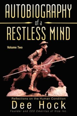 Autobiography of a Restless Mind: Reflections on the Human Condition