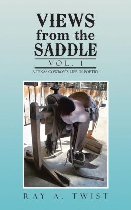 Views from the Saddle: Vol. 1