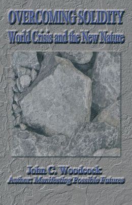 Overcoming Solidity: World Crisis and the New Nature
